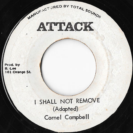 I Shall Not Remove / Straight To Trojan Head - Cornel Campbell / The Aggrovators