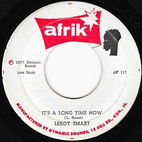 Its A Long Time Now / Long Time Dub - Leroy Smart