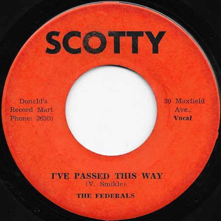 Ive Passed This Way / Penny For Your Sound - The Federals