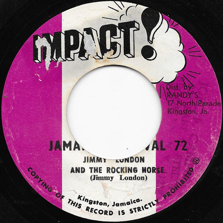 Jamaica Festival 72 / Ver - Jimmy London And The Rocking Horse / Impact All Stars