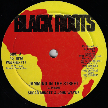 Jamming In The Street / Jamming Dub - Sugar Minott And John Wayne / Black Roots Players