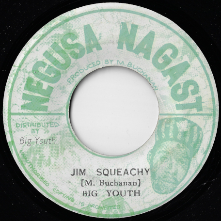 Jim Squeachy / Dilly Dally - Big Youth