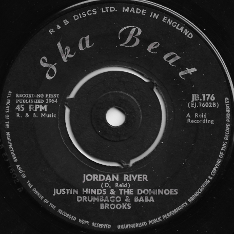 Jordan River / King Samuel - Justin Hinds And The Dominoes With Drumbago And Baba Brooks