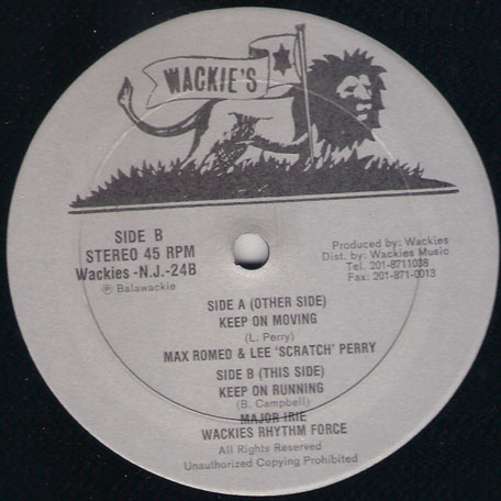 Keep On Moving / Keep On Running - Max Romeo and Lee Perry / Major Irie