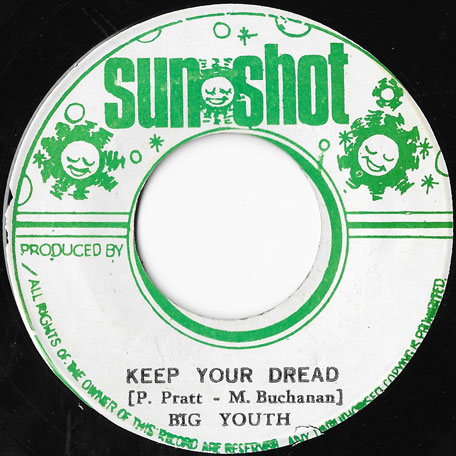 Keep Your Dread / Natty Culture - Big Youth