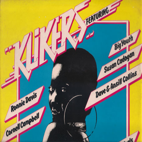 Klikers - Various..Upsetters..Ronnie Davis..Unforgetables