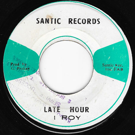 Late Hour / Santic Rock - I Roy