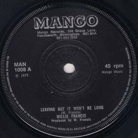 Leaving But It Wont Be Long / Dub Side - Willie Francis