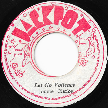 Let Go Violence / A Crisp Ver - Johnny Clarke / The Aggrovators
