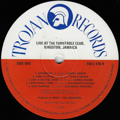 Live At The Turntable Club - Various..Dennis Brown..Big Youth..Delroy Wilson..Alexander Portious