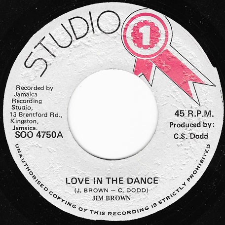 Love In The Dance / Pt 2 - Jim Brown And The Brentford Rockers