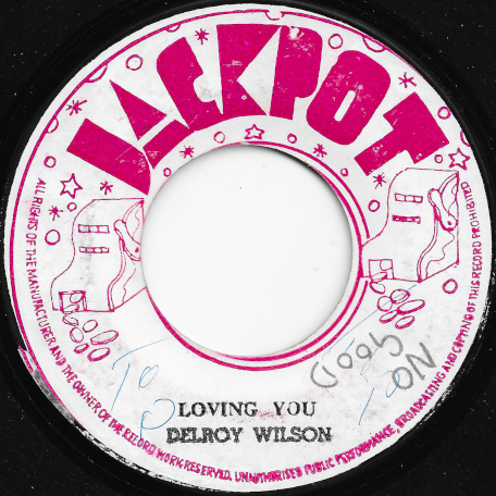 Loving You / Cheer Up - Delroy Wilson