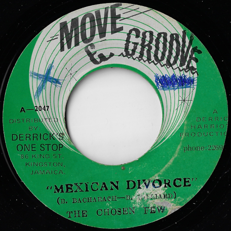 Mexican Divorce / Ver - The Chosen Few