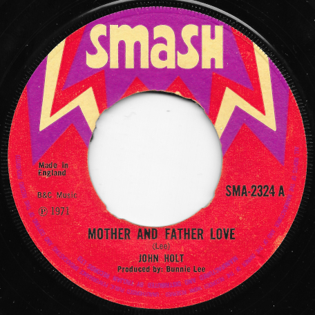 Mother And Father Love / Mother Love Ver - John Holt / The Aggrovators
