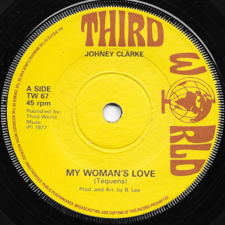 My Womans Love / Memories By The Score - Johnny Clarke