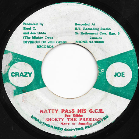 Natty Pass His GCE / Ver - Shorty The President / Mighty Two