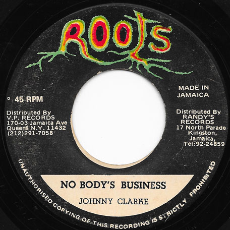 Nobodys Business / Dub  - Johnny Clarke / Prince Jammy And The Agrovators