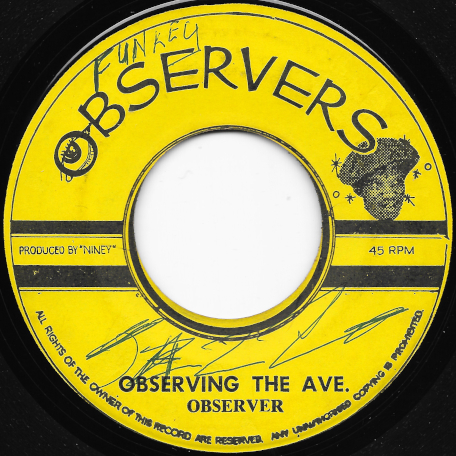 Observing The Ave / Everyday Music Ver - Observer and The Soul Syndicate