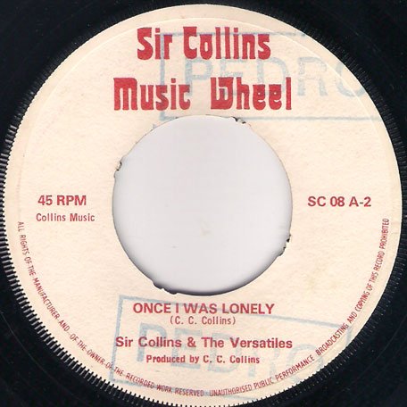 Big Teacher / Once I Was Lonely - Sir Collins And The Versatiles