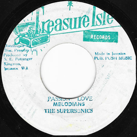 Passion Love / Ver - The Melodians / Tommy McCook And The Supersonics