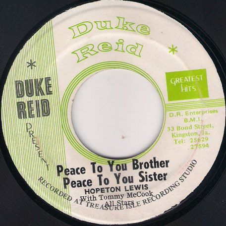 Peace To You Brother Peace To You Sister / Respect Ver - Hopeton Lewis / Tommy McCook