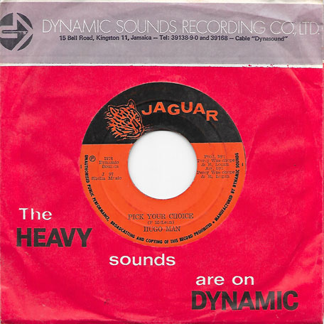 Pick Your Choice / Choice - Hugo Man AKA Hugo Blackwood / The Dynamites