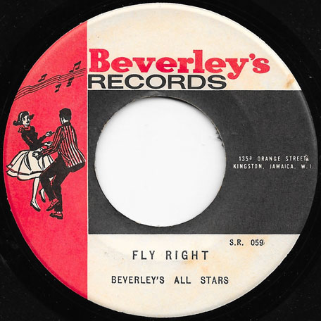 Poor Me Israelites / Fly Right - Desmond Dekker And The Aces / Baba Brooks And The Beverleys All Stars