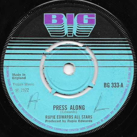 Press Along / Ver - Max Romeo / Rupie Edwards All Stars