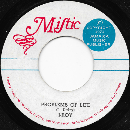 Problems Of Life / Ver Drum And Bass - I Roy / Now Generation