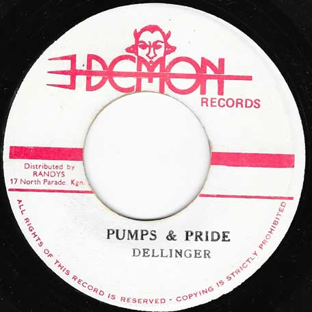 Pumps And Pride / Dub For Days - Dillinger And Big Youth / Randys All Stars