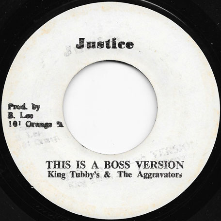 Rasta Dont Fear / This Is A Boss Ver - Derrick Morgan / King Tubby And The Aggrovators