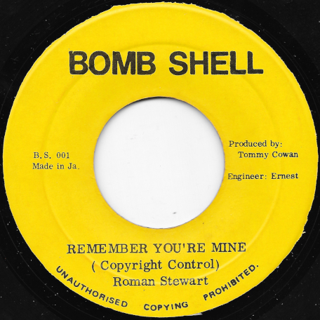 Remember Youre Mine / Dubbers - Roman Stewart / Talent Crew / King Tubby