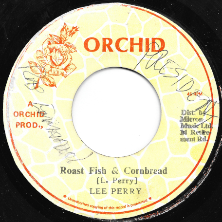 Roast Fish And Cornbread / Corn Fish Dub - Lee Perry / The Upsetters