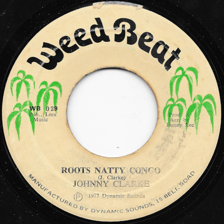 Roots Natty Congo / A Roots Ver - Johnny Clarke