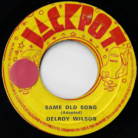Same Old Song / Stay By Me - Delroy Wilson