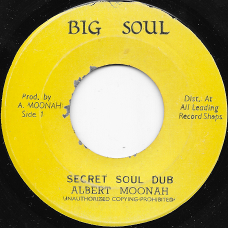 Secret Soul Dub / My Version - Albert Moonah / Big Soul All Stars