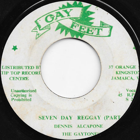 Seven Days Reggay Part 1 / Part 2 - Dennis Alcapone And The Gaytones