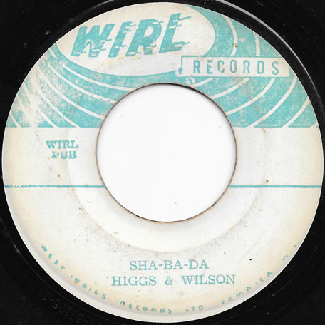 Sha Ba Da / Change Of Mind - Higgs And Wilson