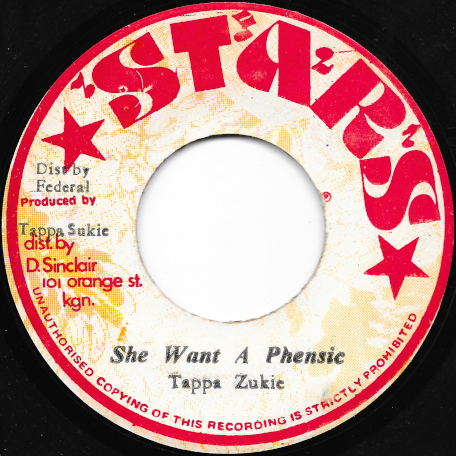 She Want A Phensic / Ver - Tappa Zukie