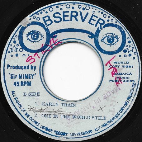 Silver Sound / Silver Bass / Early Train / One In The World Style - Niney The Observer