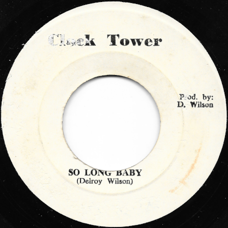 So Long Baby / Ver - Delroy Wilson