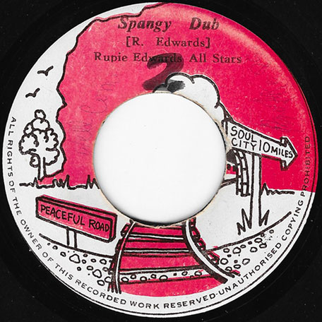 Spangy / Spangy Dub - Rupie Edwards / King Tubby