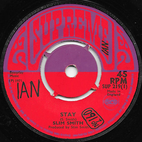 Stay / Youre My Everything  - Slim Smith