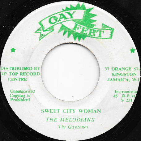 Sweet City Woman / City Ver - The Melodians / The Gaytones