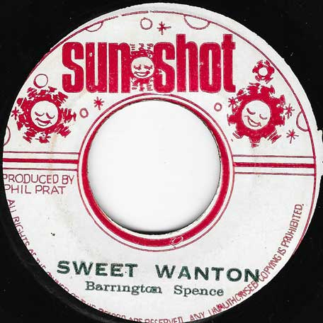Sweet Wanton / Phil Pratt Ranch - Barrington Spence