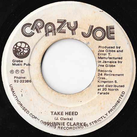 Take Heed / Look Out - Johnny Clarke