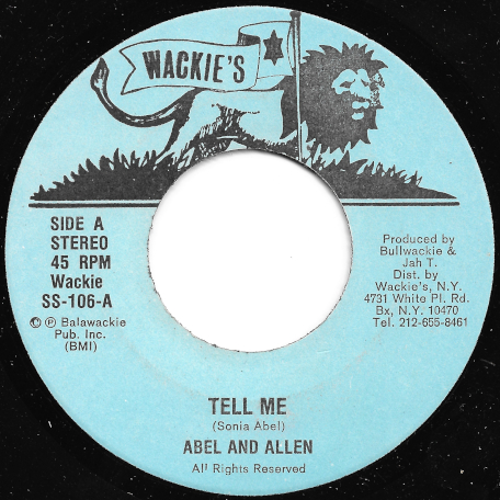 Tell Me / Ver - Abel And Allen / Wackies Rhythm Force