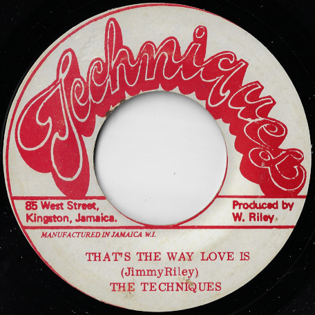 Thats The Way Love Is / First Time Ver - The Techniques
