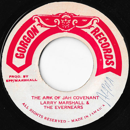 The Ark Of Jah Covenant / Ver - Larry Marshall And The Evernears