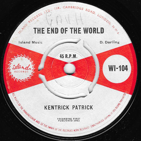 The End Of The World / Little Princess - Kentrick Patrick aka Lord Creator